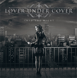 LOVER UNDER COVER - Into The Night Cover